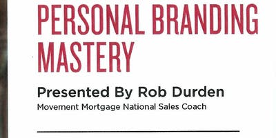 Personal Branding with Rob Durden