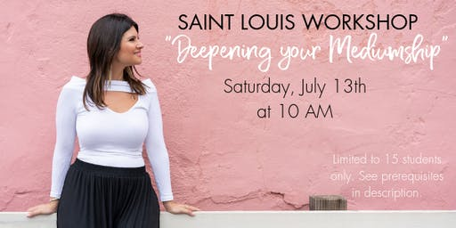Saint Louis Deepening Your Mediumship Workshop