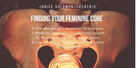 Finding your Feminine Core online  tickets