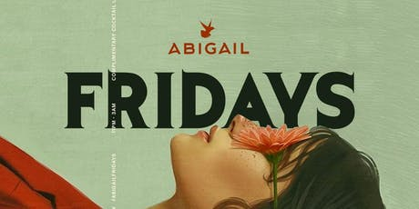 ABIGAIL FRIDAYS || HIP-HOP FRIDAYS tickets