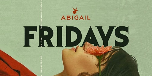 ABIGAIL FRIDAYS || HIP-HOP FRIDAYS