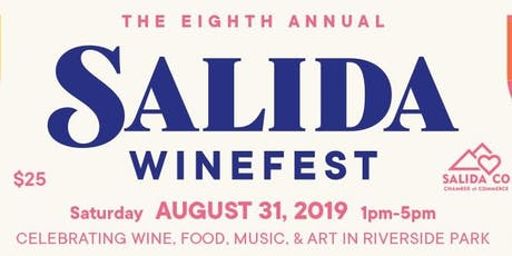 8th Annual Salida WineFest - 2019 tickets