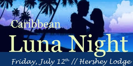 ANNUAL CARIBBEAN LUNA NIGHT tickets