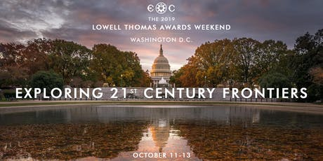 The 2019 Lowell Thomas Awards Weekend in Washington D.C. tickets