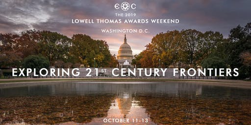 The 2019 Lowell Thomas Awards Weekend in Washington D.C.