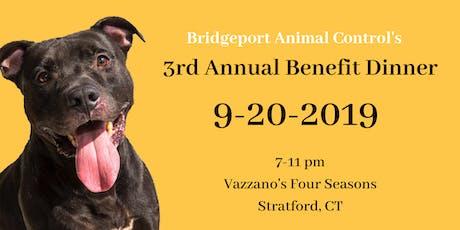 Bridgeport Animal Control 3rd Annual Benefit Dinner tickets