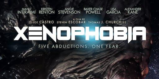 Steven Escobar presents: XENOPHOBIA Texas Movie Premiere