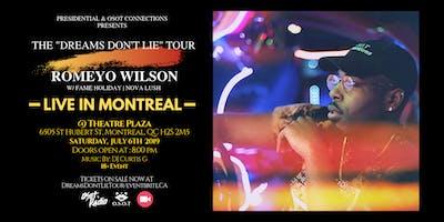 """The """"Dreams Don't Lie"""" Tour"""