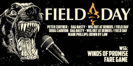 FIELD DAY, WINDS OF PROMISE, FARE GAME, COMPRESS COLLIDE (LATE SET) tickets