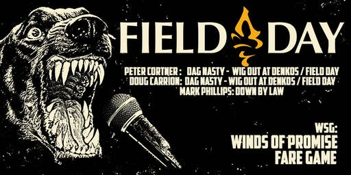FIELD DAY, WINDS OF PROMISE, FARE GAME, COMPRESS COLLIDE (LATE SET)