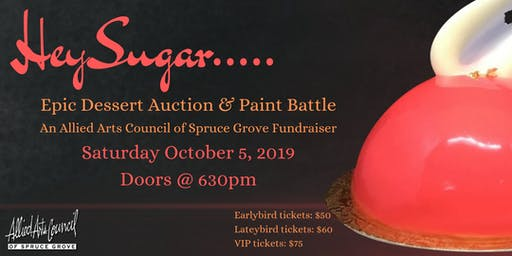 HEY Sugar...Paintslinger Battle & Epic Dessert Auction
