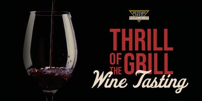Thrill of the Grill - Wine Tasting Montrose