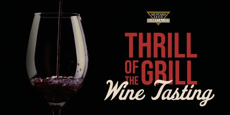 Thrill of the Grill - Wine Tasting Montrose tickets