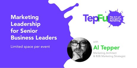 Marketing Leadership for Senior Business Leaders tickets