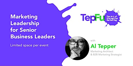 Marketing Leadership for Senior Business Leaders tickets