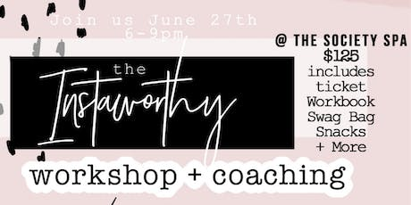 The Instaworthy Workshop & Coaching tickets