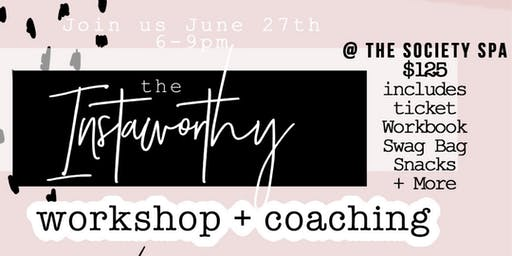 The Instaworthy Workshop & Coaching