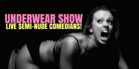 Underwear Show! tickets