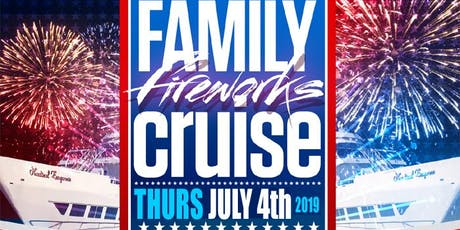 4th of JULY INDEPENDENCE DAY 2019 FAMILY FIREWORKS CRUISE • BROOKLYN, NEW YORK tickets