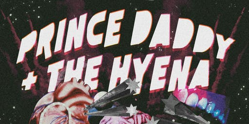 Prince Daddy & the Hyena - Fallout