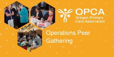 FQHC Operations Director Peer Gathering tickets