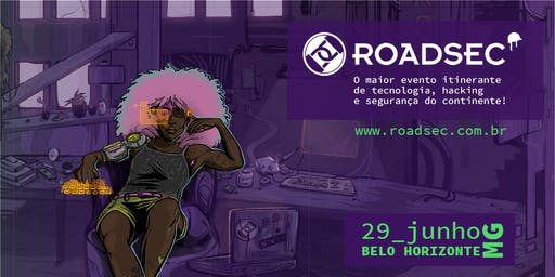 Roadsec 2019 | Belo Horizonte