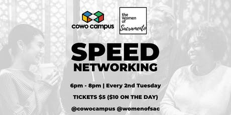 Speed Networking with Cowo Campus & Women Of Sac | Let's Network! tickets
