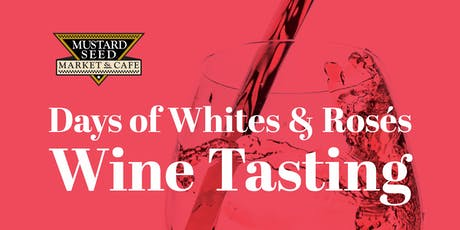 Days of Whites & Rosés - Wine Tasting Montrose tickets