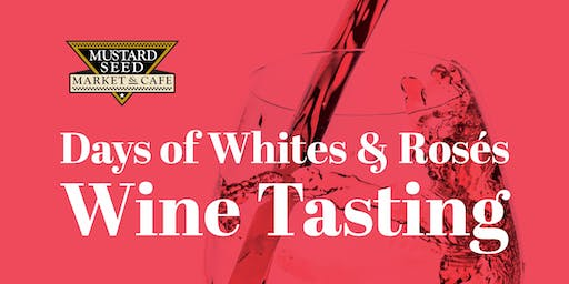 Days of Whites & Rosés - Wine Tasting Montrose
