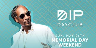 Dip DayClub Grand Opening | Sun. May 26th w/ DJ Snoopadelic