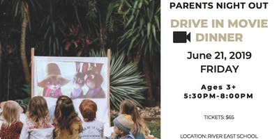 Parents Night Out Drive In Movie & Dinner