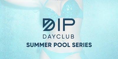 Dip DayClub | Sat. July 27th Artist TBA