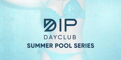 Dip DayClub Pool Party in San Diego | Sat. August 10th Artist TBA tickets