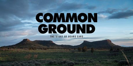 FILM SCREENING | Common Ground: The Story of Bears Ears tickets