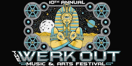 The Werk Out Music And Arts Festival 2019 tickets