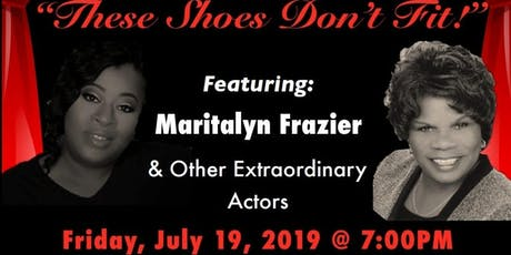 "Theatrical Production ""These Shoes Don't Fit"" One Night Only! tickets"