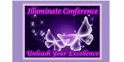 Illuminate Conference - Unleash Your Excellence
