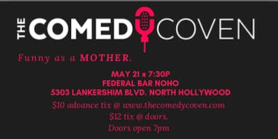The Comedy Coven: Funny as a Mother.