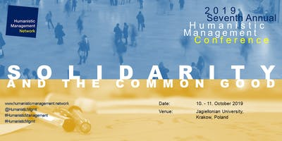 Humanistic Management Confernece: Solidarity and the Common Good