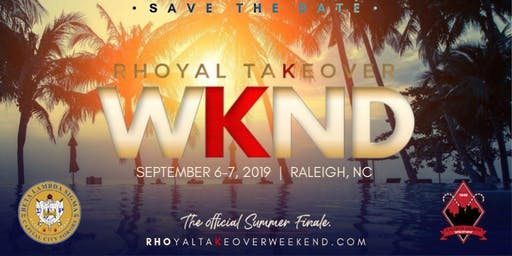 Rhoyal Takeover Weekend