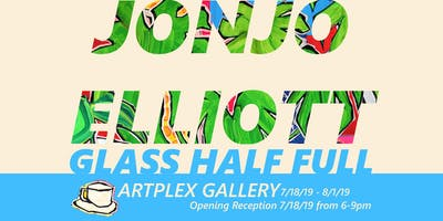 Glass Half Full : Jonjo Elliott @ Artplex Gallery