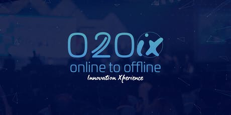 O2O INNOVATION  XPERIENCE ingressos