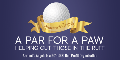 A Par for a Paw to benefit Armani's Angels of KC- helping out those in the ruff