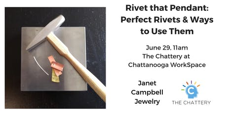 Rivet that Pendant: Perfect Rivets & Ways to Use Them tickets