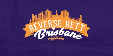 Reverse Rett Brisbane tickets