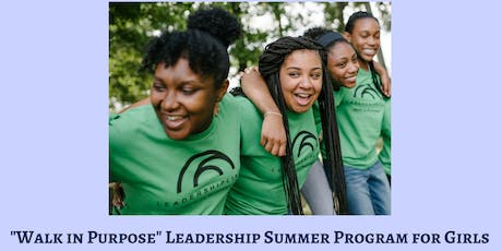 """Walk in Purpose"" Leadership Summer Program for Girls Celebration and Recognition Ceremony  tickets"