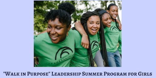 """Walk in Purpose"" Leadership Summer Program for Girls Celebration and Recognition Ceremony"