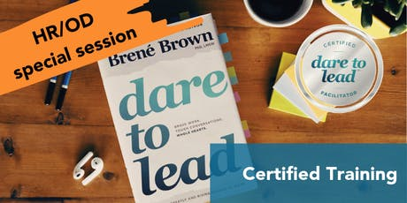 Dare to Lead™ - Courage and the HR Profession tickets