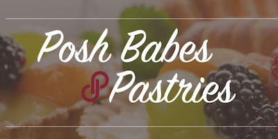 Posh Babes & Pastries Posh & Sip, Sat. March 25th @4pm