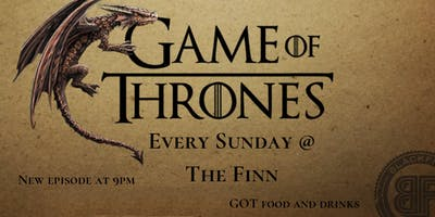 Games of Thrones Watch Party: Episode 6 THE FINALE